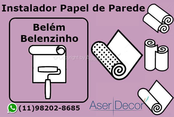Aplicação Papel de Parede Belém Belenzinho